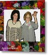 Jane And Mom Metal Print
