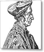 Jean Fernel (1497-1558) Metal Print