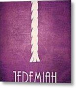 Jeremiah Metal Print