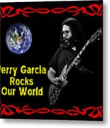 J G  Rocks Our World Metal Print