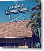 Jesus Coming Soon Church Maui Hawai Metal Print