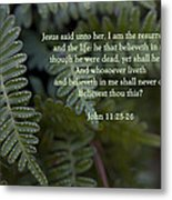 Jesus Is The Resurrection And The Life Metal Print