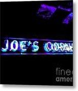 Joe's Corner Metal Print