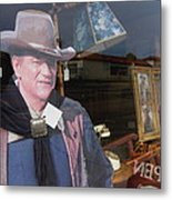 John Wayne Tall In The Saddle Homage 1944 Cardboard Cut-out  Tombstone Arizona 2004 Metal Print