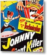 Johnny The Giant Killer, Aka Jeannot Metal Print