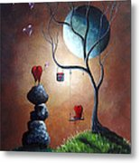 Just Because I Love You By Shawna Erback Metal Print
