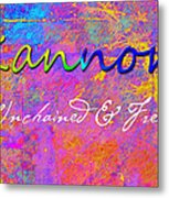 Kannon - Unchained And Free Metal Print