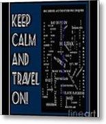 Keep Calm And Travel On Nova Scotia Crosswords Metal Print