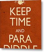 Keep Time And Paradiddle Poster Metal Print