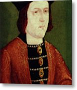 King Edward Iv Of England Metal Print
