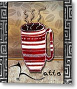 Kitchen Cuisine Hot Cuppa Coffee Cup Mug Latte Drink By Romi And Megan Metal Print