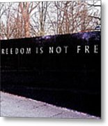 Korean War Veterans Memorial Freedom Is Not Free Metal Print