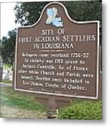 La-029 Site Of First Acadian Settlers In Louisiana Metal Print