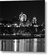 La Chateau Frontenac In Black And White Metal Print