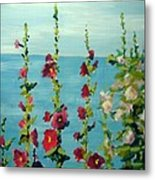 Lakeside Hollyhocks Metal Print