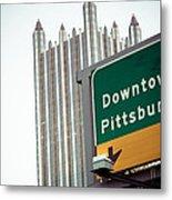Last Exit Pittsburgh Metal Print