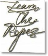 Learn The Ropes Rope Metal Print