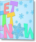 Let It Snow Freehand Drawn Text With Snowflakes Color Metal Print