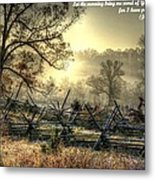 Let The Morning Bring Me Word Of Your Unfailing Love - Psalm 143.8 Metal Print