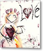 Let There Be Love Metal Print