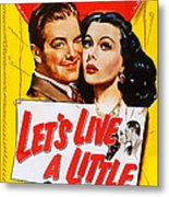 Lets Live A Little, Us Poster Art Metal Print