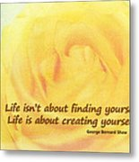 Life Is About Metal Print