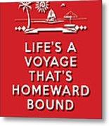 Life Voyage Red Metal Print