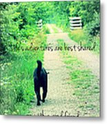 Life's Adventures Metal Print by Andrea Dale