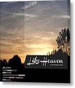 Like Heaven Metal Print