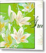 Lilies Greeting Card Metal Print