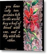 Lily Quote Metal Print