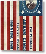 Lincoln 1860 Presidential Campaign Banner Metal Print