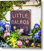 Little Balboa Island Sign In Newport Beach California Metal Print