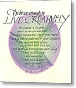 Live Creatively Metal Print