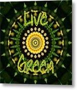 Live Green 1 Metal Print
