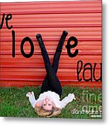 Live Love Laugh By Diana Sainz Metal Print