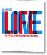 Live Love Poster Metal Print