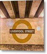Liverpool Street Underground Metal Print