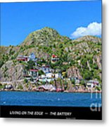 Living On The Edge -- The Battery - St. John's Nl Metal Print