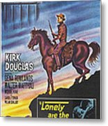Lonely Are The Brave, Us Poster Art Metal Print