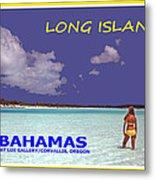 Long Island Bahamas IIi Metal Print