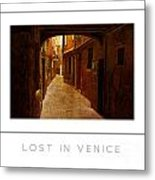 Lost In Venice Poster Metal Print