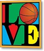 Love Basketball Metal Print