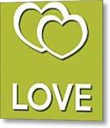 Love Green Metal Print