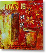 Love Is Abstract Metal Print