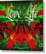 Love Life Mirrored Lilies Metal Print