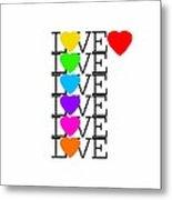 Love Love Love Metal Print