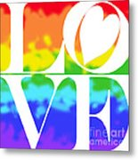 Love The Rainbow Metal Print