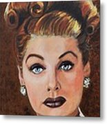 Lucille Ball Metal Print by Shirl Theis
