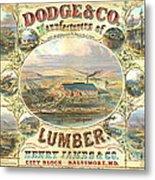 Lumber Company Ad 1880 Metal Print